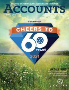 Spring 2021 - Spring 2021 ACCOUNTS Cover - Council of Petroleum Accountants Societies